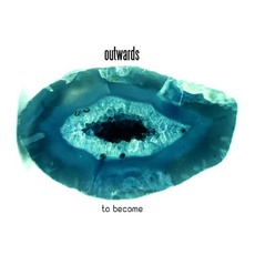 To Become by Outwards