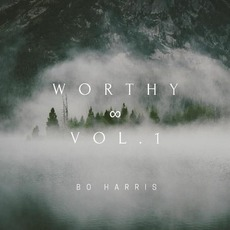 Worthy, Vol. 1 by Bo Harris
