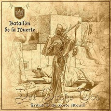 Der Grosse Tod (Tribute To The Horde Absurd) by VII Batallón De La Muerte