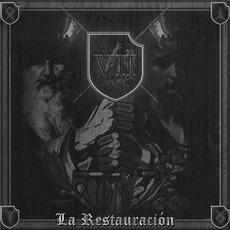 La Restauración by VII Batallón De La Muerte
