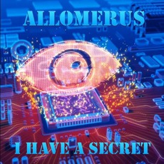 I Have A Secret by Allomerus