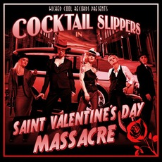 Saint Valentine's Day Massacre by Cocktail Slippers