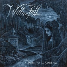 A Prelude To Sorrow mp3 Album by Witherfall