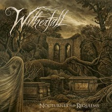 Nocturnes And Requiems (Japanese Edition) mp3 Album by Witherfall