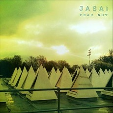 Fear Not by Jasai