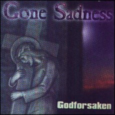 Godforsaken by Gone Sadness