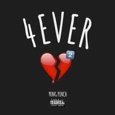 #4EVERHEARTBROKE2 by Yung Pinch