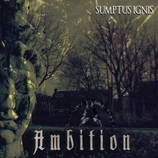 Ambition mp3 Album by Sumptus Ignis