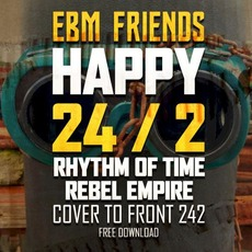 Rhythm Of Time (Cover To Front 242) by Rebel Empire