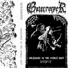 Unleashed In The Middle East (Live) by Gatecreeper