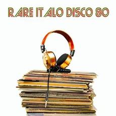 Rare Italo Disco 80 by Various Artists