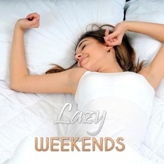 Lazy Weekends