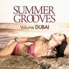 Summer Grooves: Volume Dubai by Various Artists
