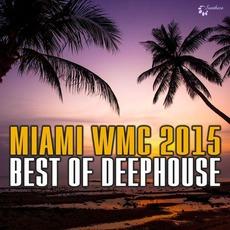 Miami WMC 2015: Best of Deephouse