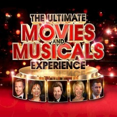 The Ultimate Movies & Musicals Experience