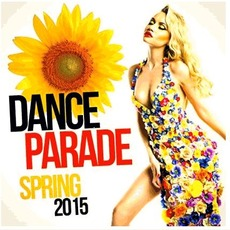 Dance Parade Spring by Various Artists