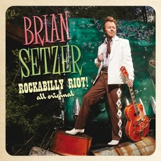 Rockabilly Riot! All Original mp3 Album by Brian Setzer