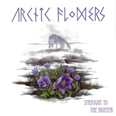 Straight to the Hunter by Arctic Flowers