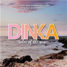 Tales Of The Sun by Dinka