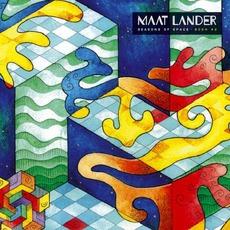 Seasons of Space: Book #2 mp3 Album by Maat Lander