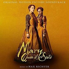 Mary Queen of Scots by Max Richter