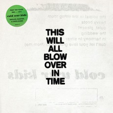 This Will All Blow over in Time mp3 Artist Compilation by Cold War Kids