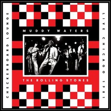 Live at the Checkerboard Lounge, Chicago 1981 mp3 Live by Muddy Waters & The Rolling Stones