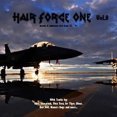 Hair Force One, Vol.8 mp3 Compilation by Various Artists