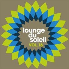 Lounge Du Soleil, Vol.16 by Various Artists