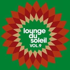 Lounge Du Soleil, Vol.9 by Various Artists