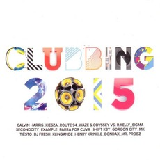Clubbing 2015 mp3 Compilation by Various Artists