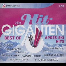 Die Hit-Giganten: Best Of Après Ski Hits mp3 Compilation by Various Artists