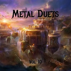 Metal Duets, Vol. 10 mp3 Compilation by Various Artists