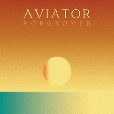 Aviator by Rob Grover