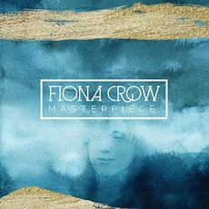 Masterpiece mp3 Album by Fiona Crow