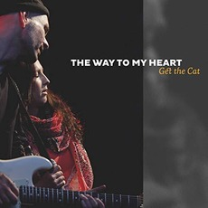 The Way To My Heart mp3 Album by Get The Cat