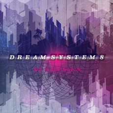 We Sleep Again by Dream System 8