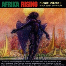 Afrika Rising mp3 Album by Nicole Mitchell's Black Earth Ensemble