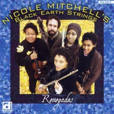 Renegades mp3 Album by Nicole Mitchell's Black Earth Ensemble