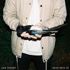 Dead Boys EP mp3 Album by Sam Fender