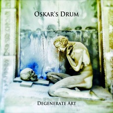 Degenerate Art mp3 Album by Oskar's Drum