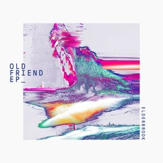 Old Friend EP mp3 Album by Elderbrook