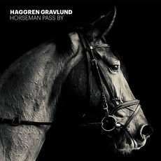 Horseman Pass By mp3 Album by Haggren Gravlund