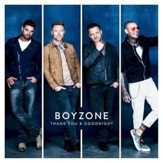 Thank You & Goodnight mp3 Album by Boyzone