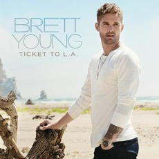 Ticket to L.A. mp3 Album by Brett Young