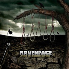 This Is Annihilation mp3 Album by Ravenface