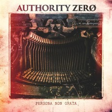 Persona Non Grata mp3 Album by Authority Zero