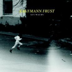 Aus Wachs by Kaufmann Frust