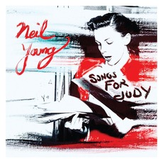Songs for Judy (Live) by Neil Young