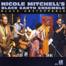 Black Unstoppable (Live) mp3 Live by Nicole Mitchell's Black Earth Ensemble